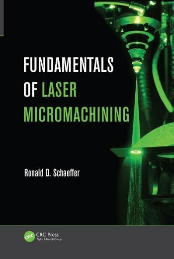 Book - Fundementals of Laser Micromachining